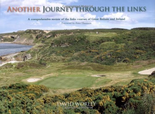 Another Journey Through the Links (Hardcover): David Worley