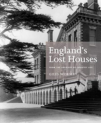9781845136147: England's Lost Houses: From the Archives of Country Life