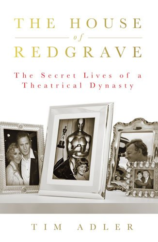 9781845136239: The House of Redgrave: The Lives of a Theatrical Dynasty