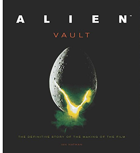 9781845136673: Alien Vault: The Definitive Story Behind the Film