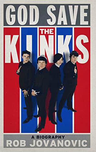 9781845136710: God Save the Kinks: A Biography