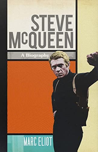 9781845136727: Steve McQueen: A Biography