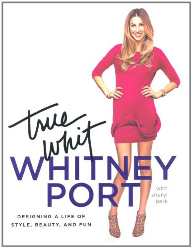 9781845136734: True Whit: Designing a Life of Style, Beauty and Fun