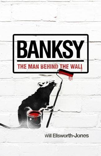 9781845136994: Banksy: The Man Behind the Wall