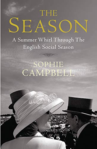 9781845137038: The Season: A Summer Whirl Through the English Social Season