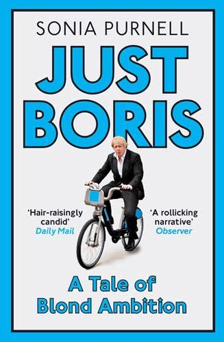 9781845137168: Just Boris: A Tale of Blond Ambition - A Biography of Boris Johnson