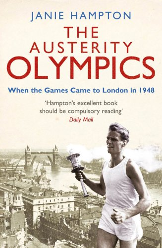 Austerity Olympics: When the Games Came to: Hampton, Janie