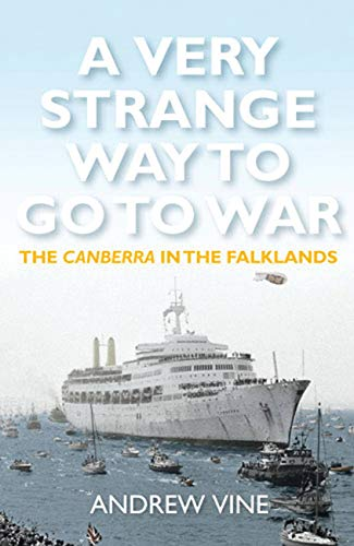 9781845137458: A Very Strange Way to Go to War: The Canberra in the Falklands