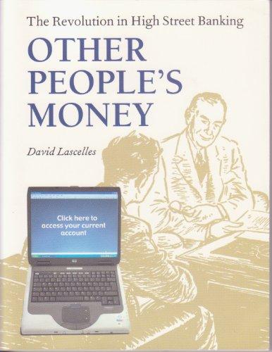 OTHER PEOPLE\'S MONEY: David Lascelles
