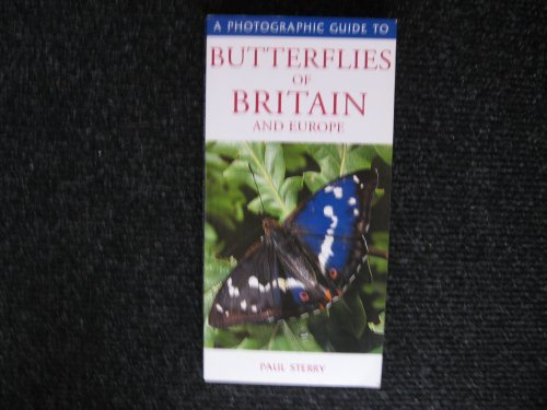 9781845170363: A Photographic Guide to Butterflies of Britain and Europe (A Photographic Guide to)
