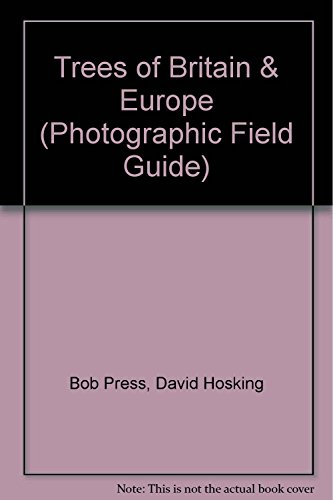 9781845171872: Trees of Britain & Europe (Photographic Field Guide)