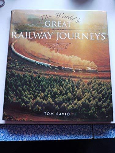 9781845172398: THE WORLD'S GREAT RAILWAY JOURNEYS