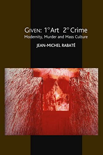 9781845191122: Given 1 Degree Art 2 Degrees Crime: Modernity, Murder And Mass Culture