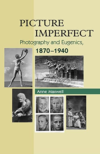 9781845192396: Picture Imperfect: Photography and Eugenics, 1879-1940