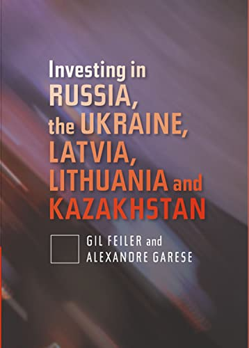 9781845192433: Investing in Russia, the Ukraine, Latvia, Lithuania and Kazakhstan