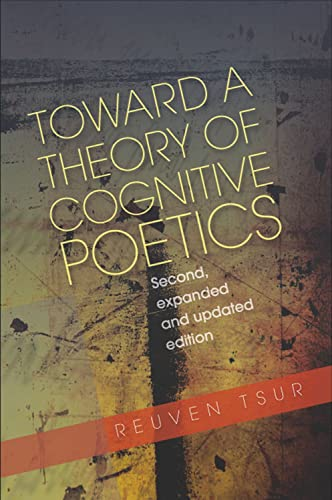 9781845192556: Toward a Theory of Cognitive Poetics: Second, Expanded and Updated Edition
