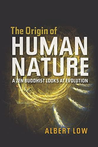 9781845192600: The Origin of Human Nature: A Zen Buddhist Looks at Evolution