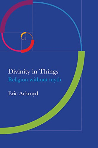 9781845193331: Divinity in Things: Religion without Myth