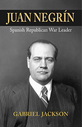 9781845193768: Juan Negrin: Physiologist, Socialist, and Spanish Republican War Leader (Canada Blanch/Sussex Academic Studies on Contemporary Spain)