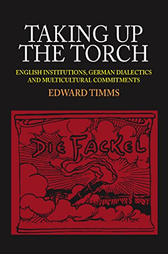 9781845193850: Taking up the Torch: English Institutions, German Dialectics and Multicultural Commitments