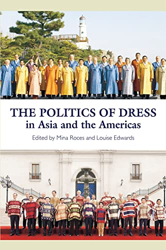 9781845193997: The Politics of Dress in Asia and the Americas (The Sussex Library of Asian Studies)