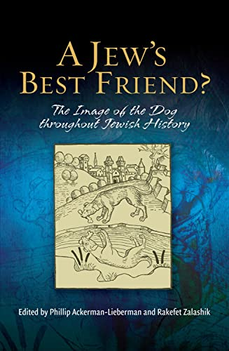 9781845194024: A Jew's Best Friend?: The Image of the Dog Throughout Jewish History