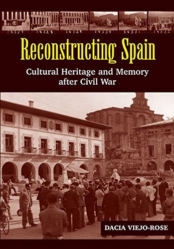 9781845194352: Reconstructing Spain: Cultural Heritage & Memory After Civil War