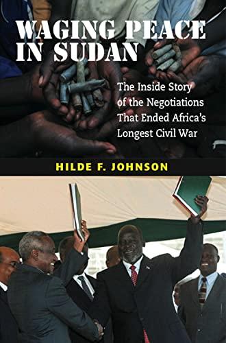 Waging Peace in Sudan: Johnson, Hilde F.