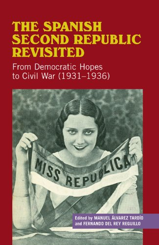 9781845194598: The Spanish Second Republic Revisited: From Democratic Hopes to Civil War (1931-1936) (Sussex Studies in Spanish History)