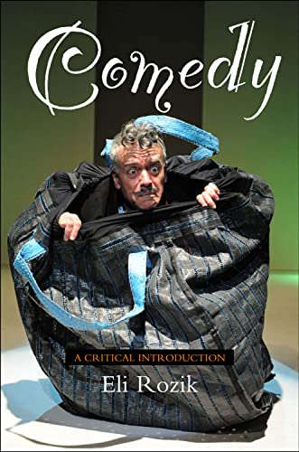 Comedy: A Critical Introduction: Rozik, Eli