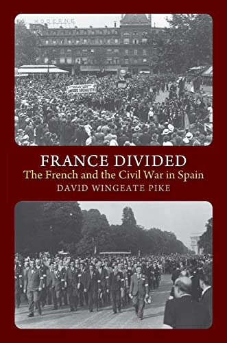 9781845194901: France Divided: The French and the Civil War in Spain