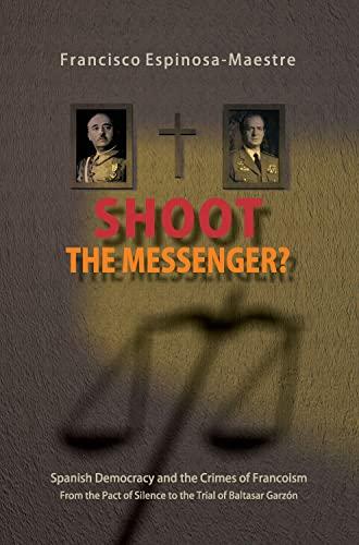 Shoot the Messenger?: Francisco Espinosa Maestre