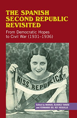 9781845195922: The Spanish Second Republic Revisited: From Democratic Hopes to Civil War (1931-1936) (Sussex Studies in Spanish History)