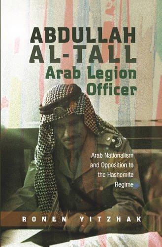 9781845196622: Abdullah Al-Tall - Arab Legion Officer