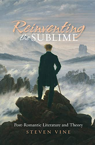 9781845196752: Reinventing the Sublime: Post-Romantic Literature & Theory
