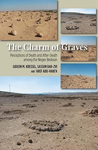 Charm of Graves - Perceptions of Death: Gideon M. Kressel