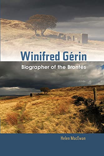 9781845197438: Winifred Gerin: Biographer of the Bront�s