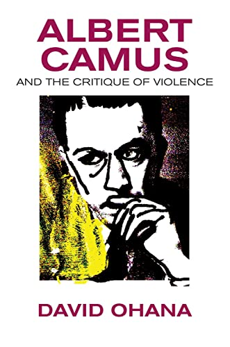 9781845198220: Albert Camus and the Critique of Violence