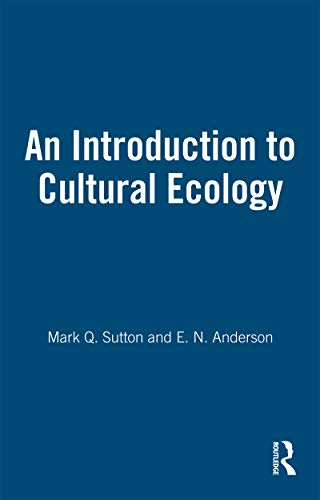 9781845200572: An Introduction to Cultural Ecology