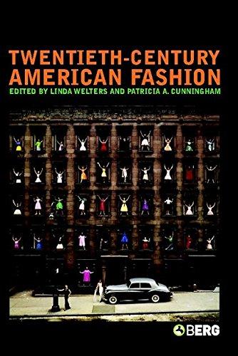 Twentieth-Century American Fashion (Dress, Body, Culture)