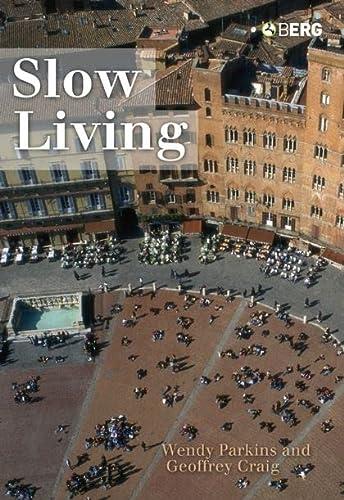9781845201609: Slow Living