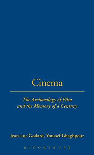 9781845201968: Cinema: The Archaeology of Film and the Memory of A Century (Talking Images)