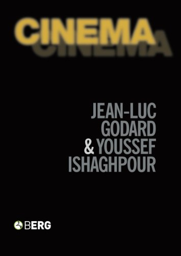 Cinema: The Archaeology of Film and the: Jean-Luc Godard; Youssef