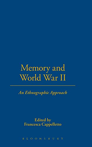 9781845202040: Memory and World War II: An Ethnographic Approach