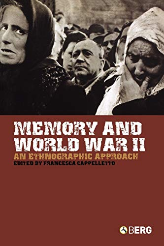 9781845202057: Memory and World War II: An Ethnographic Approach