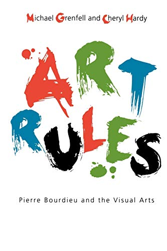 9781845202347: Art Rules: Pierre Bourdieu and the Visual Arts