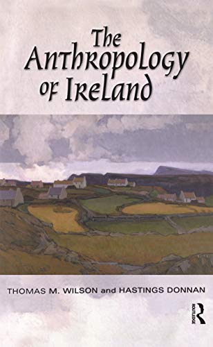 9781845202385: The Anthropology of Ireland