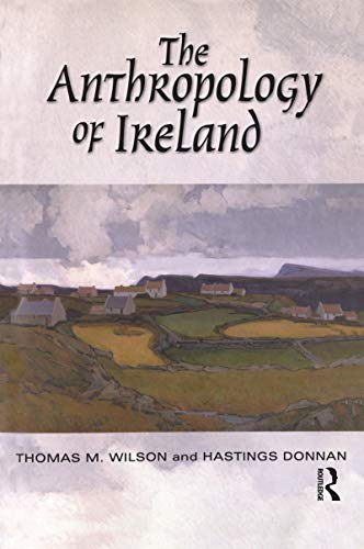 9781845202392: The Anthropology of Ireland