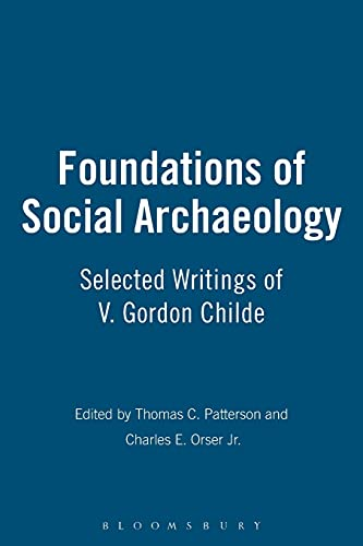 9781845202736: Foundations of Social Archaeology: Selected Writings of V. Gordon Childe