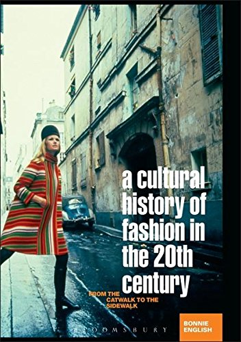 9781845203429: A Cultural History of Fashion in the Twentieth Century: From the Catwalk to the Sidewalk